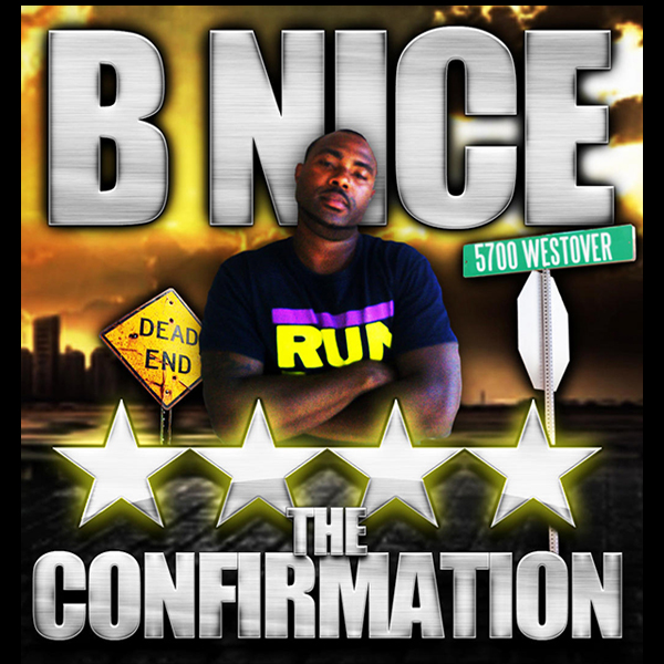 B-NICE – I'M-A-G – THE CONFIRMATION